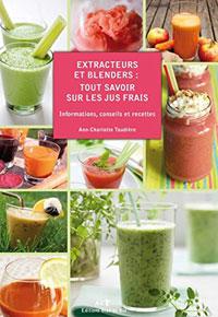 Extracteurs et vlenders : livre sur les jus frais