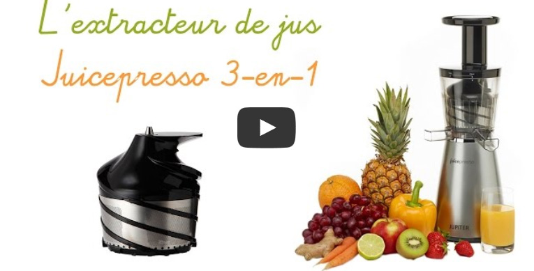 Présentation en vidéo de l'extracteur de jus Juicepresso 3-en-1