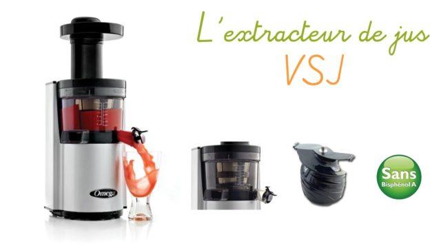 L'extracteur de jus Omega VSJ